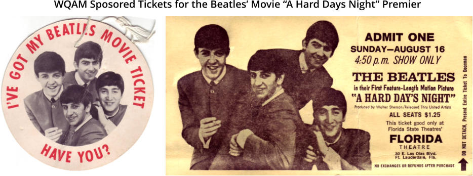 "WQAM Sposored Tickets for the Beatles' Movie ""A Hard Days Night"" Premier"